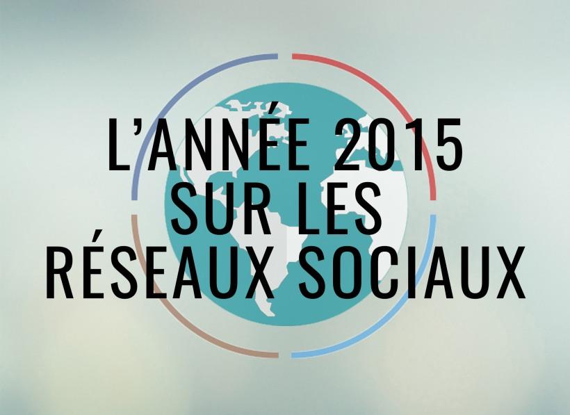 L'année 2015 sur les réseaux sociaux