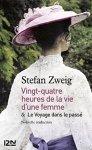 """Couverture de la nouvelle """"Vingt-quatre heures de la vie d'une femme""""de Stefan Zweigparu en 1927 (version ebook / kindle)"""