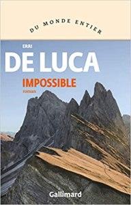 """Couverture du livre """"Impossible"""" d'Erri De Luca (Éditions Gallimard)"""