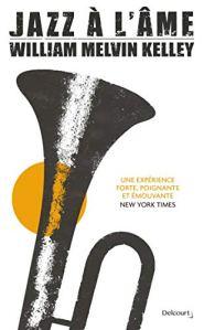 """couverture du livre """"Jazz à l'âme"""" de William Melvin Kelley (Éditions Delcourt)"""