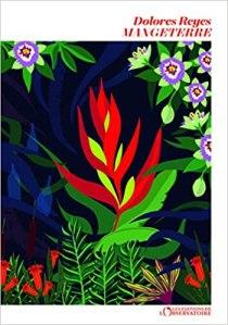 """couverture du livre """"Mangeterre"""" de Dolores Reyes (Éditions L'Observatoire)"""