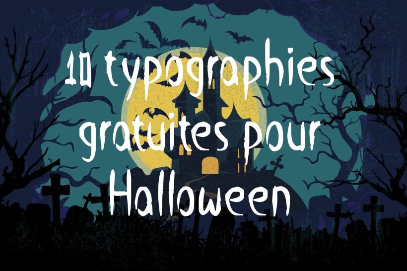 10 typographies gratuites pour Halloween